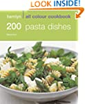 200 Pasta Recipes: Hamlyn All Colour...