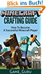 Minecraft Crafting Guide:How To Becom...