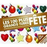 Les 100 Plus Grands Tubes Fetes (5 CD)