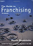 img - for The Guide to Franchising book / textbook / text book
