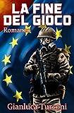La fine del gioco (Italian Edition)
