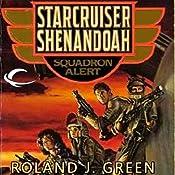 Squadron Alert: Starcruiser Shenandoah, Book 1 | Roland J. Green
