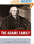 The Adams Family: The Lives and Legac...