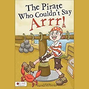 The Pirate Who Couldn't Say Arrr! Audiobook