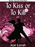 img - for To Kiss or To Kill (Sime~Gen, Book 11) book / textbook / text book