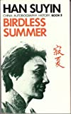 img - for Birdless Summer (China : Autobiography, History, Book 3) book / textbook / text book