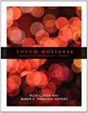 Touch Holiness: Resources for Worship, Revised and Updated