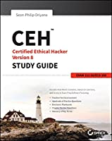 CEH: Certified Ethical Hacker Version 8 Study Guide Front Cover