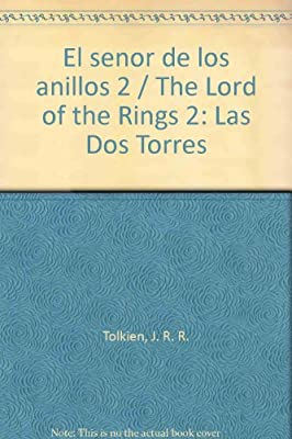 El senor de los anillos 2 / The Lord of the Rings 2: Las Dos Torres (Spanish Edition)