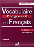 Vocabulaire progressif du français - Avancé: Avec 390 exercices - + CD audio