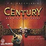Der Ring des Feuers (Century 1) | Pierdomenico Baccalario