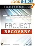 Project Recovery: Case Studies and Te...