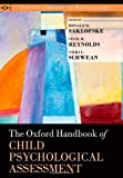 img - for The Oxford Handbook of Child Psychological Assessment (Oxford Library of Psychology) book / textbook / text book