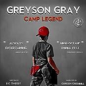 Greyson Gray: Camp Legend | [B.C. Tweedt]