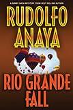 Rio Grande Fall (0826344674) by Anaya, Rudolfo