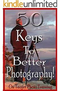 50 Keys To Better Photography! (On Target Photo Training) descarga pdf epub mobi fb2