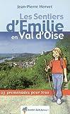 echange, troc Jean-Pierre Hervet - Les sentiers d'Émilie en Val d'Oise
