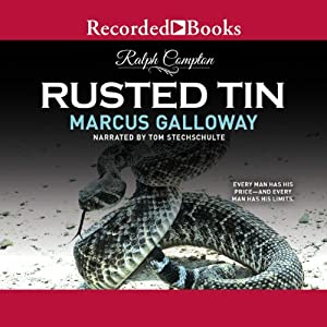 Rusted Tin: A Ralph Compton Novel | [Marcus Galloway]