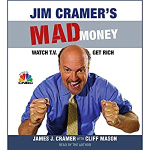 Jim Cramer's Mad Money Hörbuch