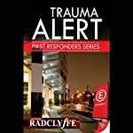 Trauma Alert: First Responders, Book 1 (       UNABRIDGED) by Radclyffe Narrated by Nicole Vilencia