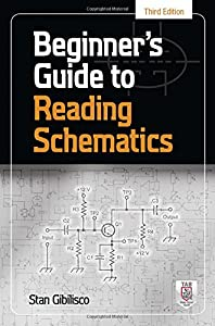 Beginner's Guide to Reading Schematics, Third Edition (Tab) by McGraw-Hill/TAB Electronics