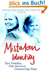 Mistaken Identity: Two Families, One...