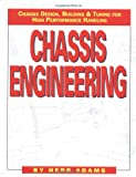 img - for Chassis Engineering: Chassis Design, Building & Tuning for High Performance Handling book / textbook / text book