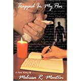 Trapped In My Pen ~ Melissa R. Martin
