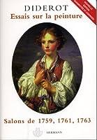Essais sur la peinture : Salons de 1759, 1761, 1763