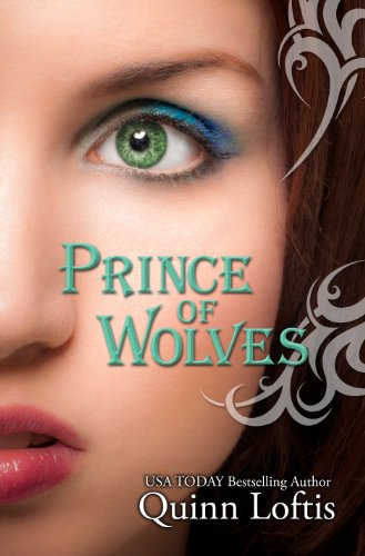 Quinn Loftis - Prince of Wolves (The Grey Wolves Series Book 1) (English Edition)