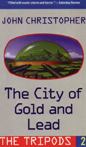 The City of Gold and Lead (Tripods)