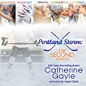 Portland Storm: The Second Period (       UNABRIDGED) by Catherine Gayle Narrated by Angel Clark