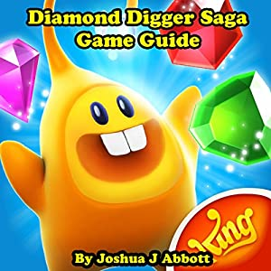 Diamond Digger Saga Game Guide Audiobook
