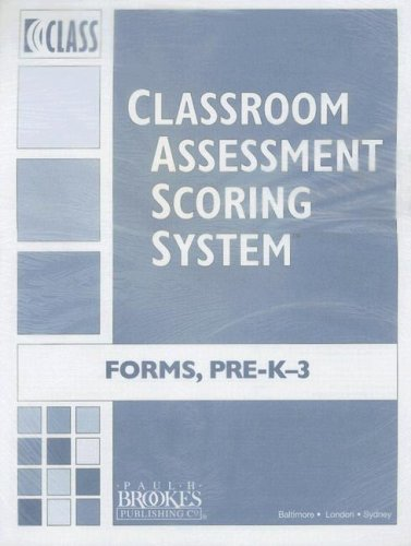 Classroom Assessment Scoring System (Class) Forms: Prek-K-3 (Vital Statistics) (Packs of 10)