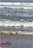 echange, troc LAGASSE Monique - LES MAREES DE MA VIE...RECUEIL DE POEMES
