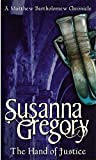 The Hand of Justice (Matthew Bartholomew Chronicles) (0751533424) by Gregory, Susanna