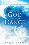 Encountering God Through Dance: The Dancing Bride