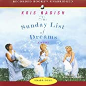 The Sunday List of Dreams: A Novel | [Kris Radish]