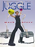 img - for Juggle : Ursula Hill remembered by Lottie Brunn; Freddy Kenton; Mark Nizer; Jugglers of India; Goals for Jugglers; Teach-in-Tennessee Waltz; Four Ball Mills book / textbook / text book