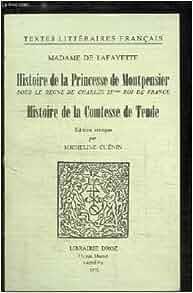 Histoire de la Princesse de Montpensier, Histoire de la