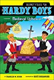 Image of Medieval Upheaval (Hardy Boys: The Secret Files)