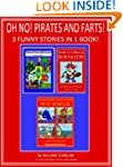 OH NO! PIRATES AND FARTS! 3 FUNNY STO...