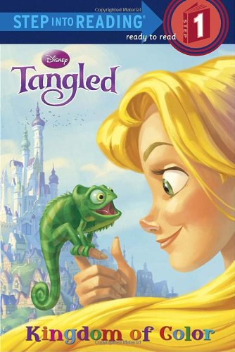 Tangled: Kingdom of Color (Step Into Reading. Step 1)