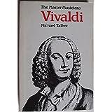 Vivaldi (Master Musician)by Michael Talbot