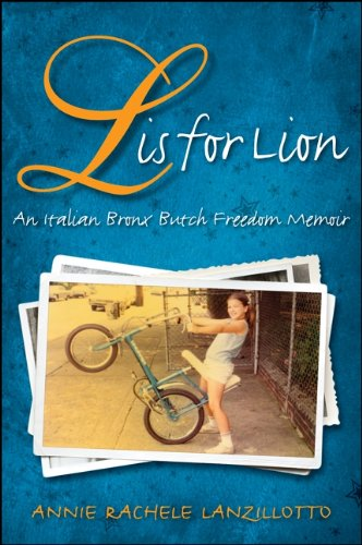 Annie Rachele Lanzillotto - L Is for Lion (SUNY Series in Italian/American Culture)