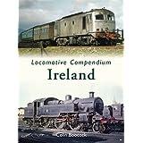 Locomotive Compendium: Irelandby Colin Boocock