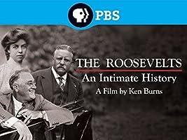 Ken Burns: The Roosevelts - An Intimate History Season 1 [HD]