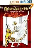 Nutcracker Ballet Coloring Book (Dover Holiday Coloring Book)
