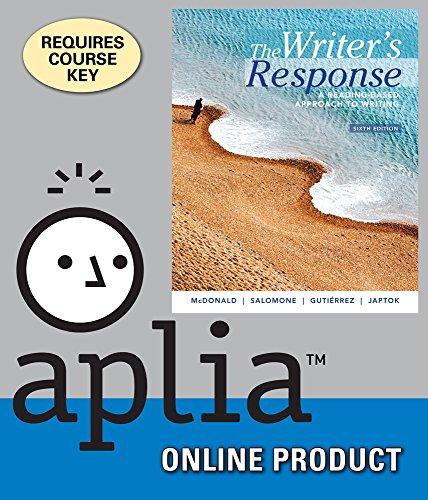 aplia-for-mcdonald-salomone-gutierrez-japtoks-the-writers-response-a-reading-based-approach-to-writi