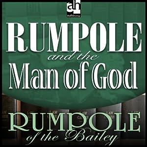 Rumpole and the Man of God   [John Mortimer]
